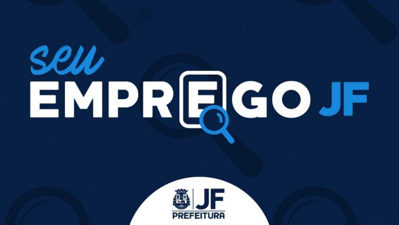 """""""Seu Emprego JF"""" divulga 3 novas oportunidades nesta segunda-feira (16/07)"""