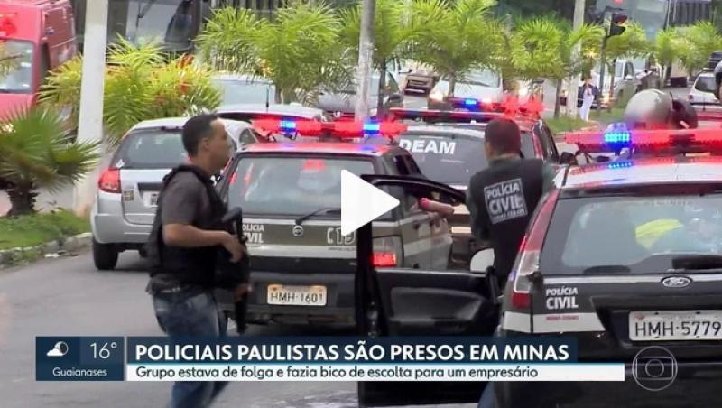 Nove policiais civis de São Paulo foram presos após troca de tiros com policiais de Juiz de Fora