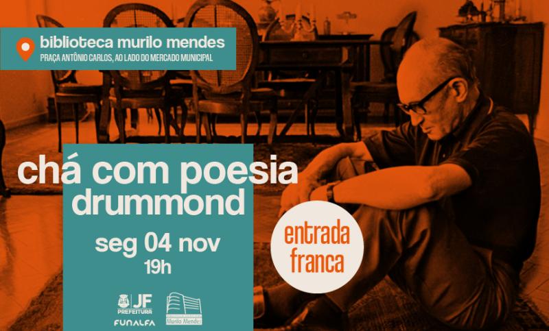 """Na segunda-feira: Drummond é o homenageado do projeto """"Chá com Poesia"""""""