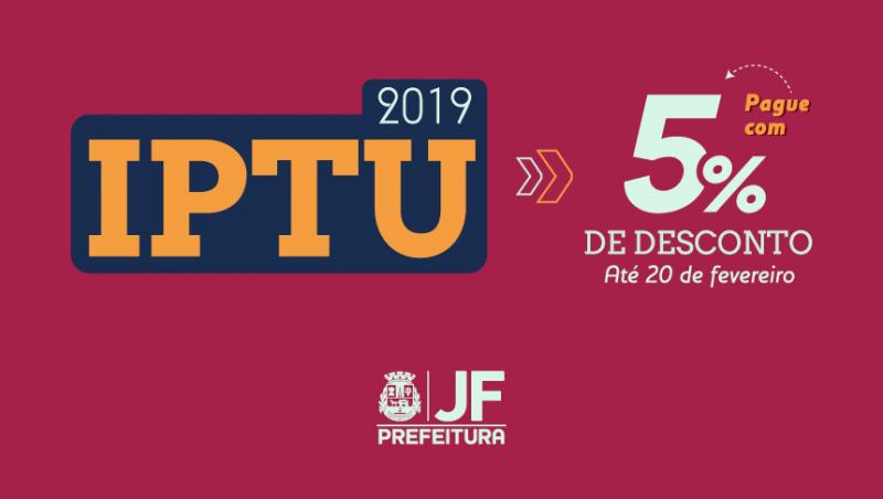 IPTU 2019 – PJF disponibiliza carnês com desconto de 5% a partir desta quarta-feira