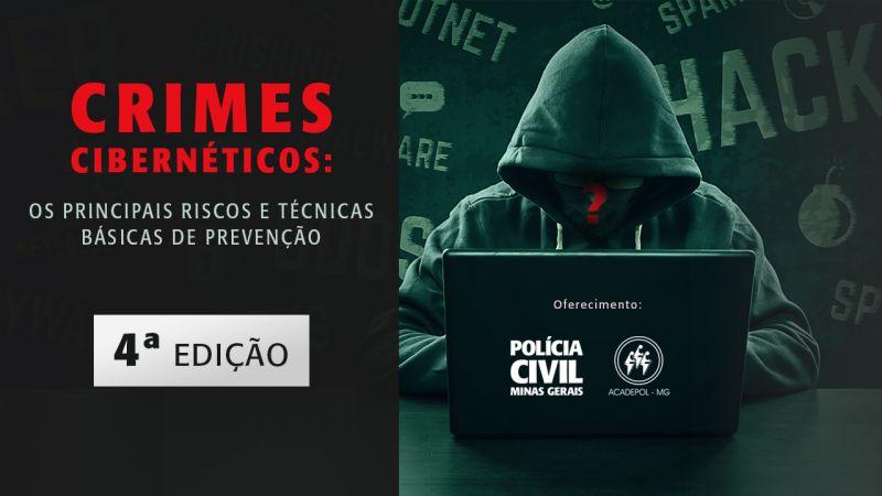 Polícia Civil oferece curso EaD de prevenção a Crimes Cibernéticos