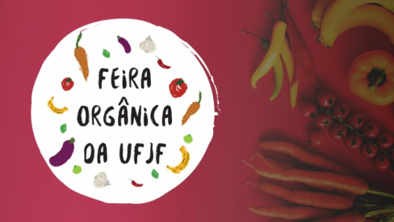 Feira Orgânica da UFJF tem início nesta segunda, dia 24