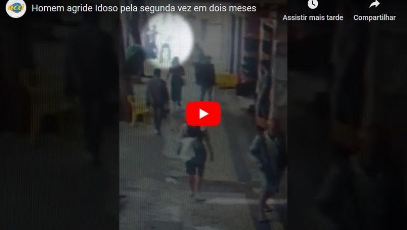 Por cobrar dívida, idoso é agredido pela segunda vez pelo mesmo homem; veja vídeo