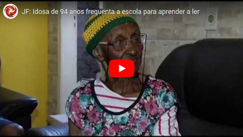 JF: Idosa de 94 anos frequenta a escola para aprender a ler