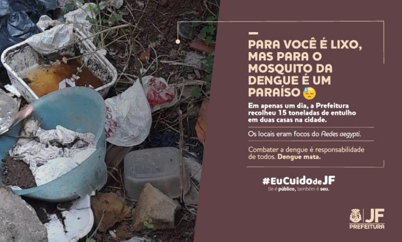 """Campanha """"Eu Cuido de Juiz de Fora"""" alerta sobre acúmulo de entulho que favorece a proliferação do Aedes"""