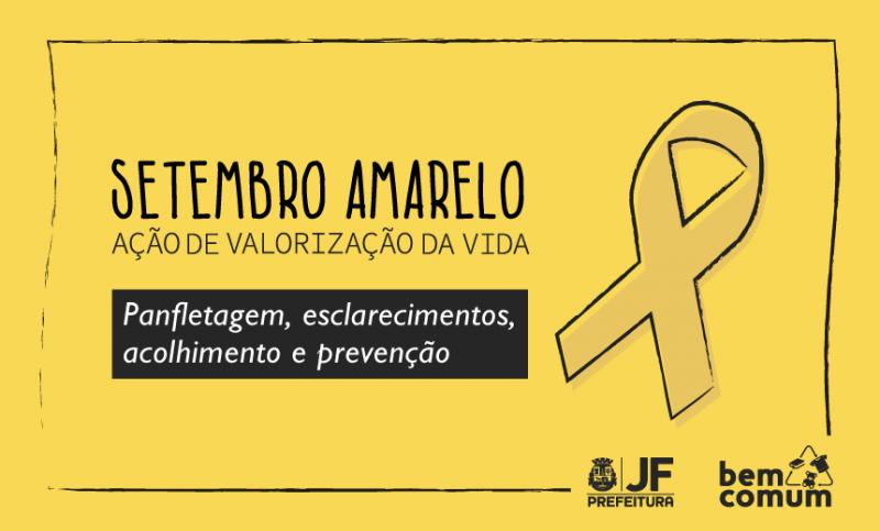Setembro Amarelo - ação conscientiza sobre prevenção do suicídio