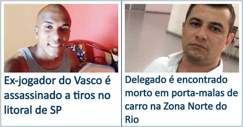 EX-JOGADOR DO VASCO É ASSASSINADO A TIROS NO LITORAL DE SP  DELEGADO É  ENCONTRADO MORTO EM PORTA-MALAS DE CARRO NA ZONA NORTE DO RIO ee7ff24564875