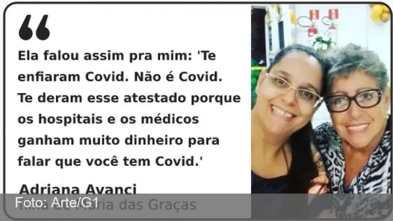 Ela ignorou o médico, mentiu para a família e morreu sem acreditar que estava com Covid: 'Só via fake news', diz filha