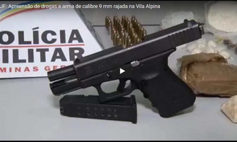 JF: Apreensão de drogas e arma de calibre 9 mm rajada na Vila Alpina; reportagem